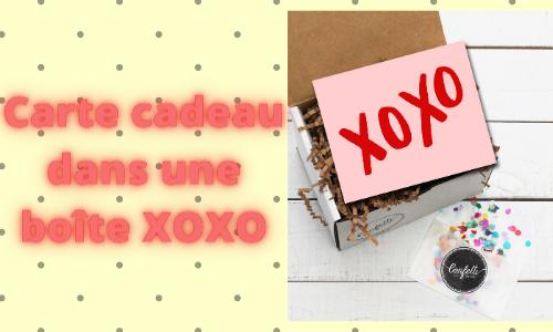 carte-cadeau dans une boîte XOXO
