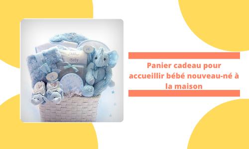 Panier cadeau pour accueillir bébé nouveau-né à la maison