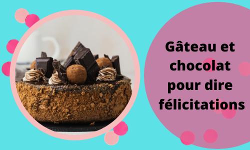 Cake & Chocolate pour dire félicitations