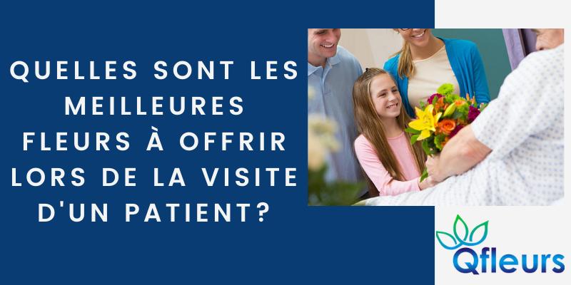 Quelles sont les meilleures fleurs à offrir lorsque vous visitez des patients?