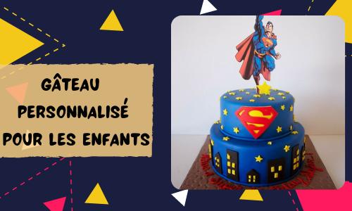 Gâteau personnalisé pour les enfants