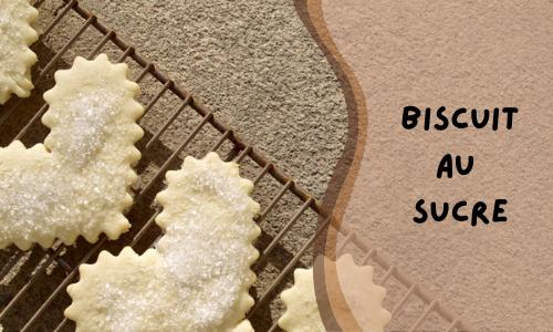 Biscuit au sucre