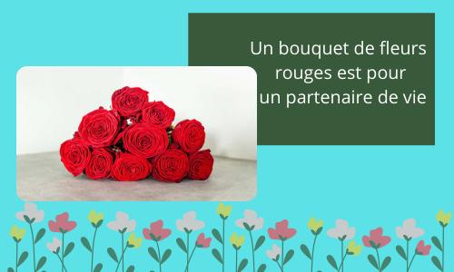 Un bouquet de fleurs rouges est pour un partenaire de vie