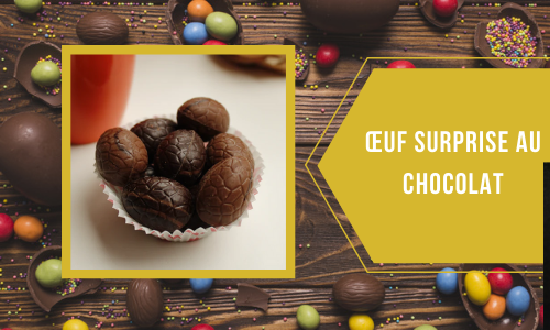 Œuf surprise au chocolat