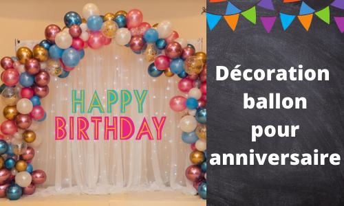 Décoration ballon pour anniversaire