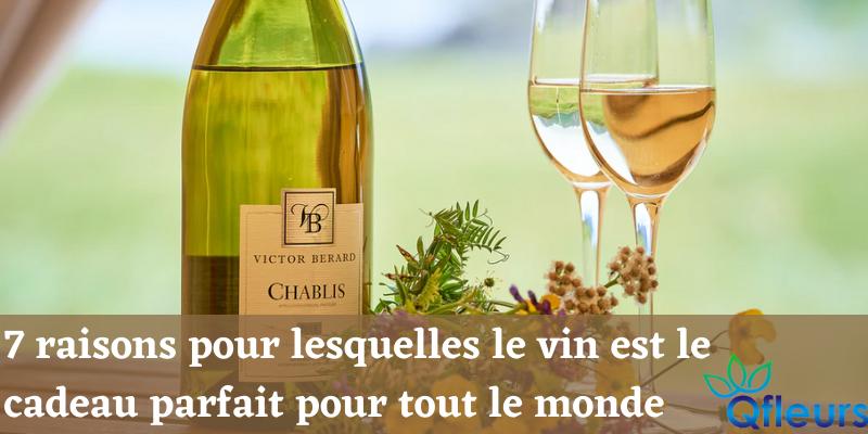 7 raisons pour lesquelles le vin est le cadeau parfait pour tout le monde