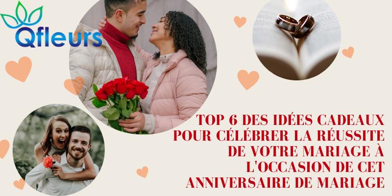 Top 6 des idées cadeaux pour célébrer la réussite de votre mariage à l'occasion de cet anniversaire de mariage