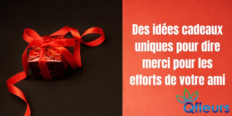 https://parler.qfleurs.fr:443/content/images/20210427053522-Des-id%C3%A9es-cadeaux-uniques-pour-dire-merci-pour-les-efforts-de-votre-ami.png