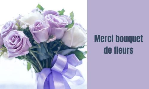 Merci bouquet de fleurs
