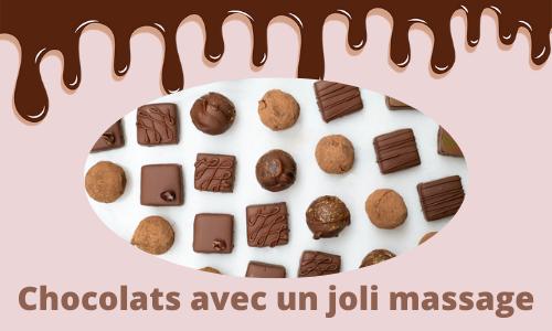 Chocolats avec un joli massage