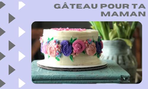 Gâteau pour ta maman