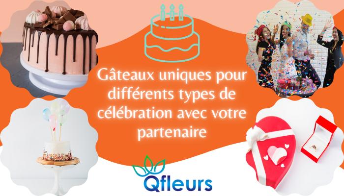 Gâteaux uniques pour différents types de célébration avec votre partenaire