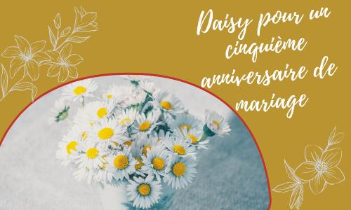 Daisy pour un cinquième anniversaire de mariage