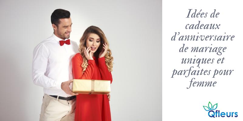 Idées de cadeaux d'anniversaire de mariage uniques et parfaites pour femme