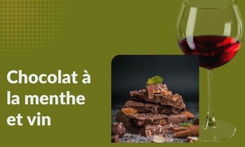 Chocolat à la menthe et vin