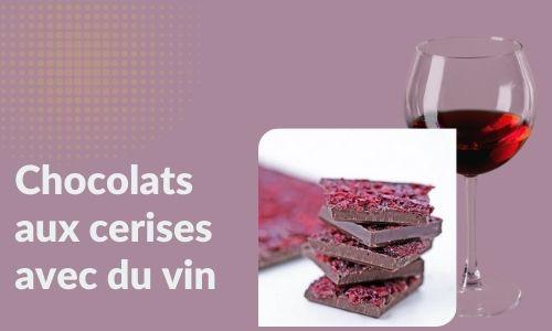 Chocolats aux cerises avec du vin