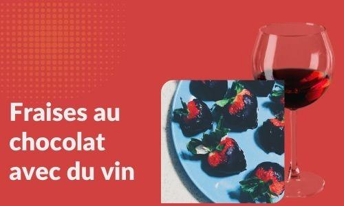 Fraises au chocolat avec du vin