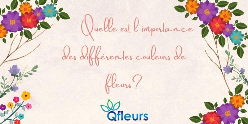 Quelle est l'importance des différentes couleurs de fleurs?