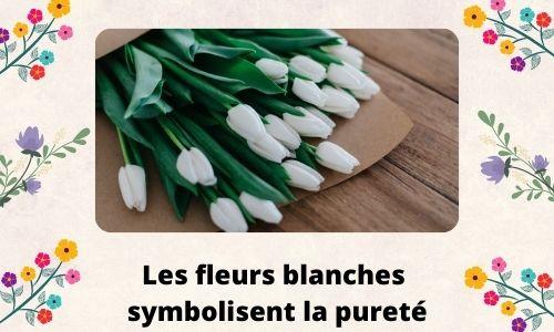 Les fleurs blanches symbolisent la pureté