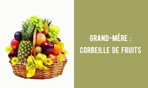 Grand-mère : corbeille de fruits