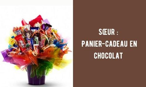 Sœur : Panier-cadeau en chocolat